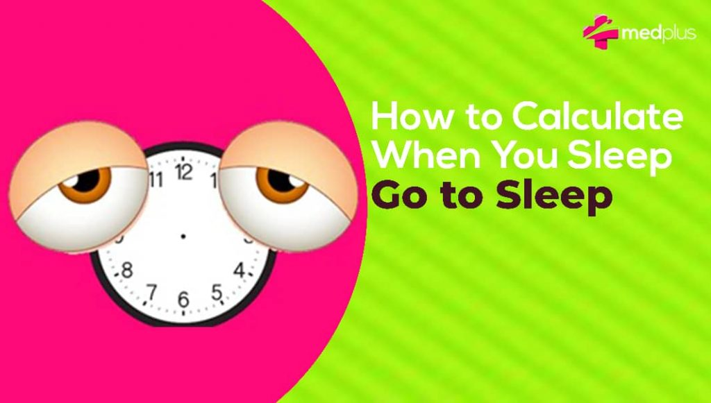 How to Calculate When You Should Go to Sleep